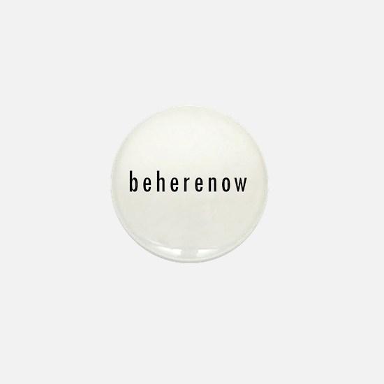 BeHereNow Mini Button