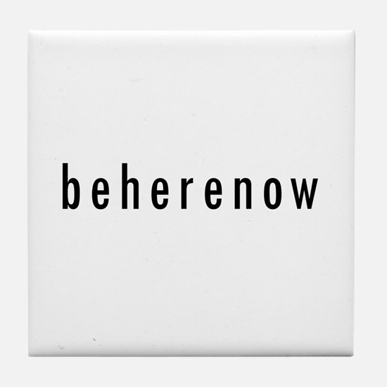 BeHereNow Tile Coaster