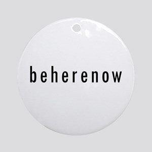 BeHereNow Ornament (Round)