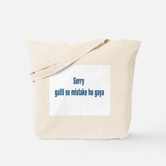 Sorry Galti se mistake ho gay Tote Bag