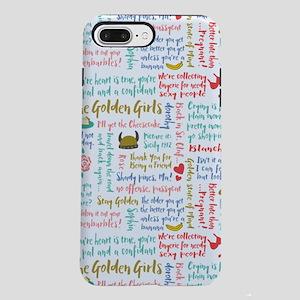 Golden Girls Quotes iPhone 7 Plus Tough Case