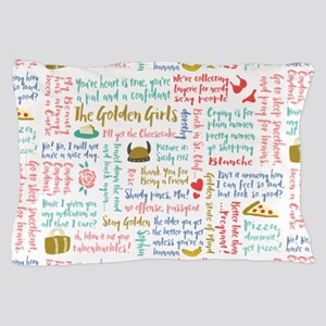 Golden Girls Quotes Pillow Case