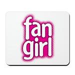 Fan Girl Mousepad