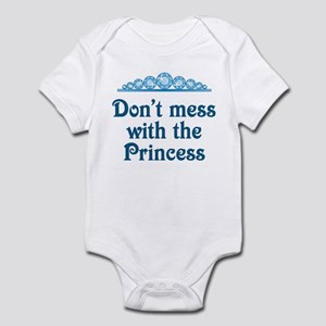 Don't Mess With Princess Infant Bodysuit