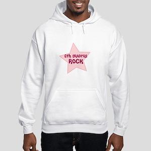 6th Graders Rock Hooded Sweatshirt