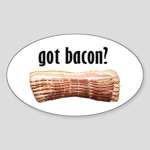 got bacon? Oval Sticker