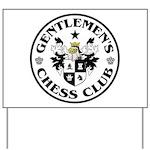 Gentlemen's Chess Club Yard Sign