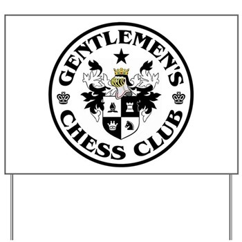 Gentlemen's Chess Club Yard Sign