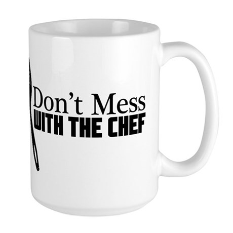 Don't Mess With the Chef Large Mug