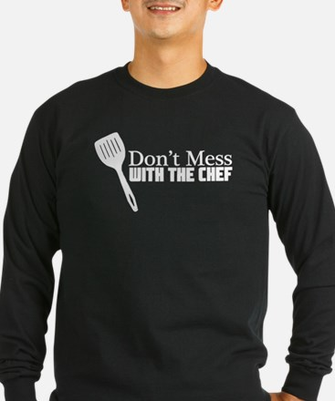 Don't Mess With the Chef T