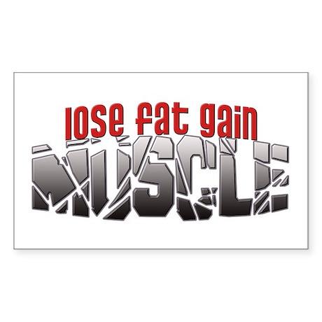 Lose Fat Gain Muscle Rectangle Sticker