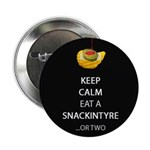 "The Snackintyre Keep Calm 2.25"" Button (10 Pa"