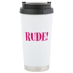 Rude Stainless Steel Travel Mug