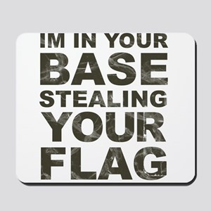 Stealing Your Flag Mousepad