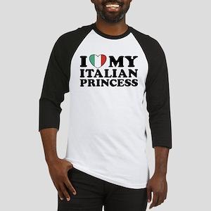 I Love My Italian Princess Baseball Jersey