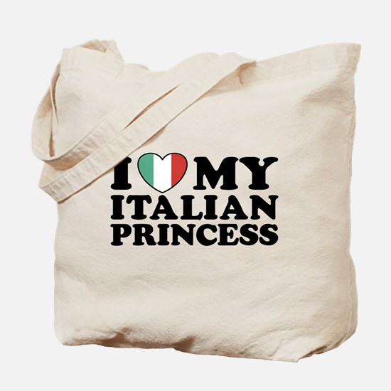 I Love My Italian Princess Tote Bag