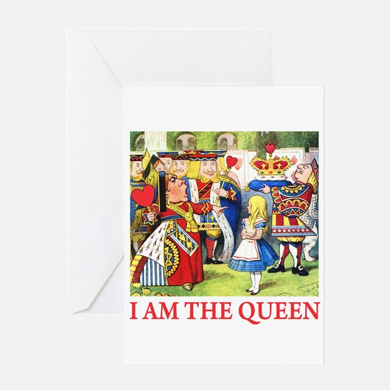 I AM THE QUEEN Greeting Card