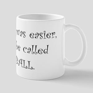 """""""If ballet was"""" Mug"""