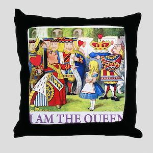 I AM THE QUEEN Throw Pillow