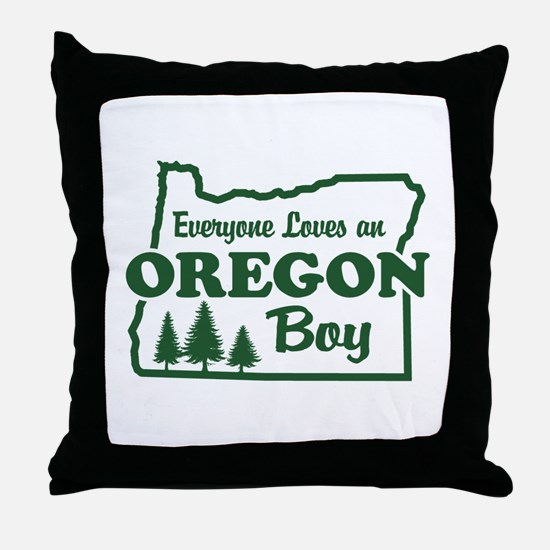 Everyone Loves an Oregon Boy Throw Pillow