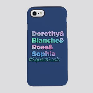 Golden Girls SquadGoals iPhone 7 Tough Case