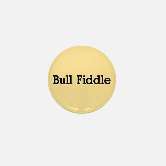 Bull Fiddle Mini Button