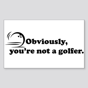 Obviously, not a golfer Sticker (Rectangle)