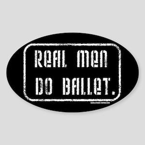 Real Men Do Ballet Oval Sticker