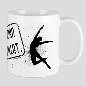 Real Men Do Ballet Mug