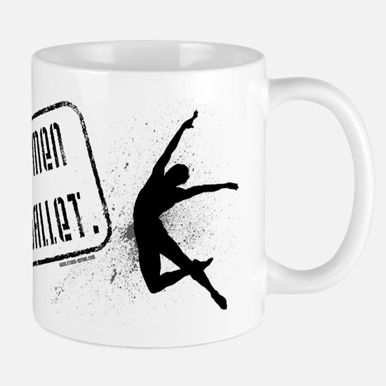 Real Men Do Ballet Mug