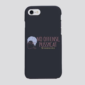 Sophia No Offense Pussycat iPhone 7 Tough Case