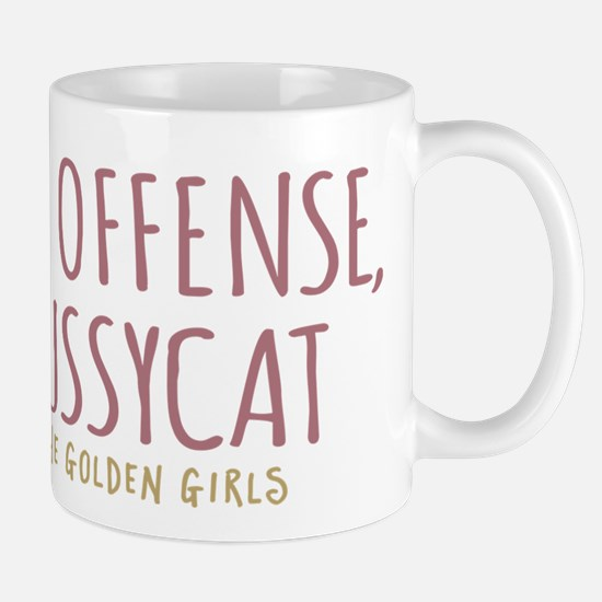 Sophia No Offense Pussycat Mugs