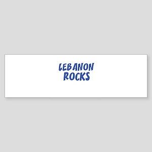 LEBANON ROCKS Bumper Sticker