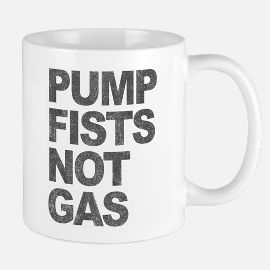 Pump Fists Not Gas Mug