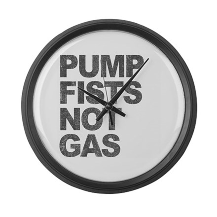 Pump Fists Not Gas Large Wall Clock