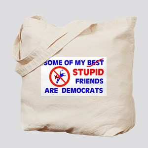 ARE THEY ALL IDIOTS ? - Tote Bag
