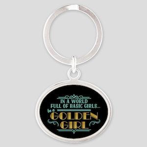 Basic Girl No Golden Girl Keychains