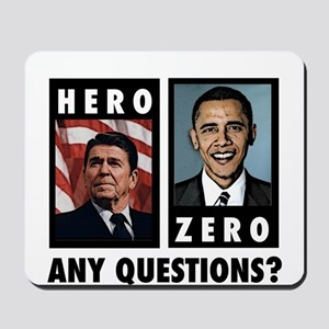 Reagan HERO, Obama ZERO. Any Mousepad