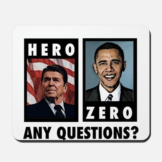 Reagan HERO, Obama ZERO. Any Mousepad
