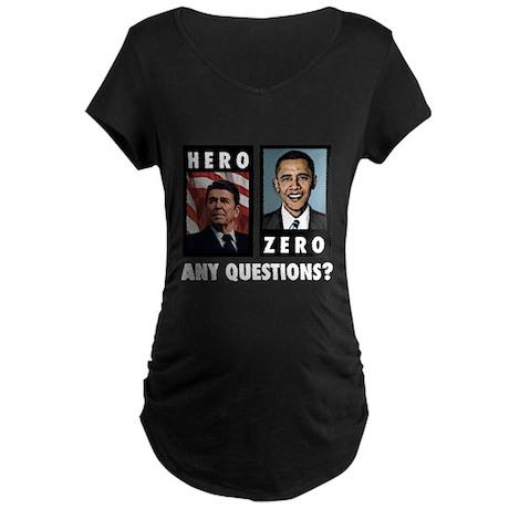 Reagan HERO, Obama ZERO. Any Maternity Dark T-Shir