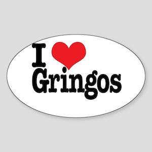 I love gringos Oval Sticker
