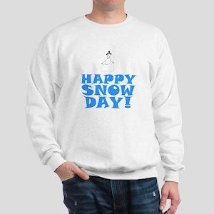 Happy Snow Day Sweatshirt