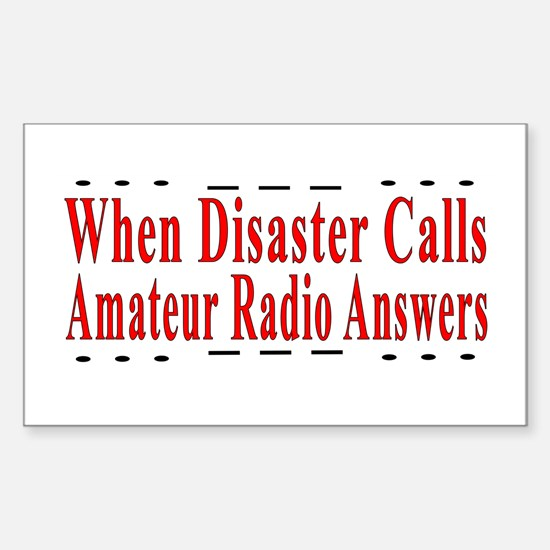 When Disaster Calls Amateur R Sticker (Rectangular