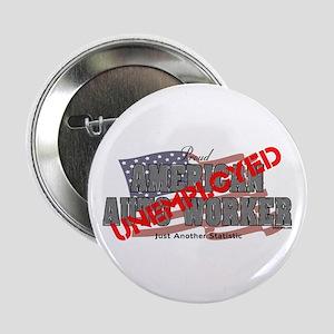 unemployed Auto Worker Button