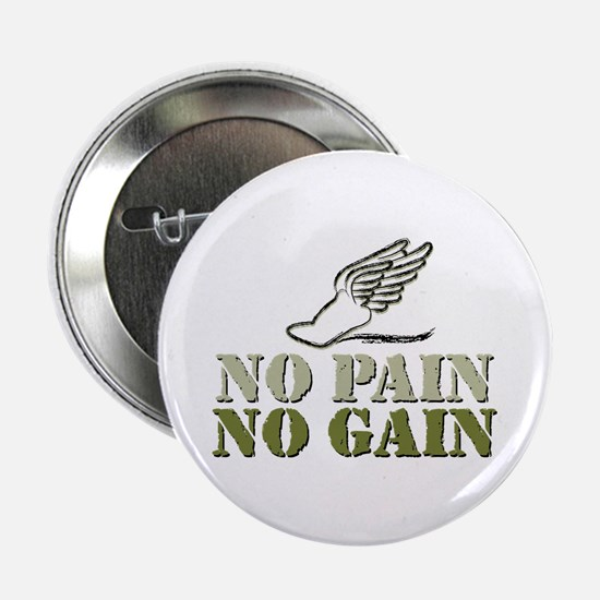 "No Pain No Gain Track 2.25"" Button"
