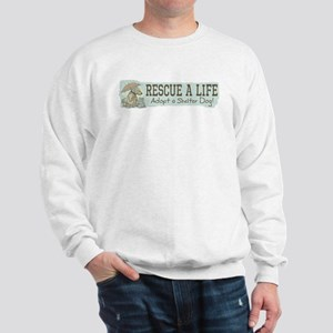 Rescue Dog Quote Sweatshirt