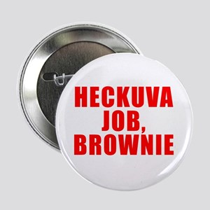 Brownie, You're Doing a Heck Button