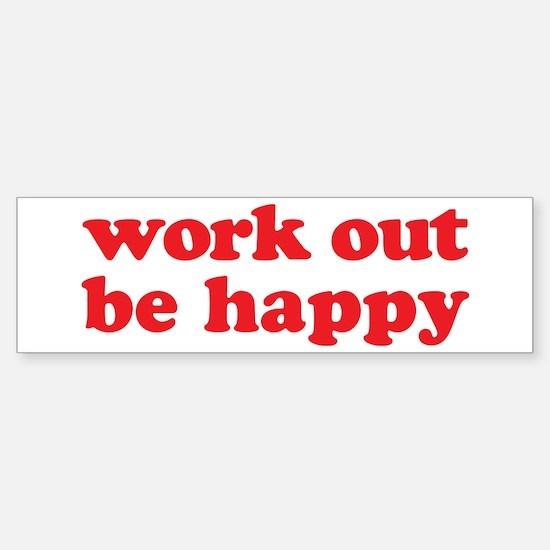 Work Out Bumper Bumper Bumper Sticker