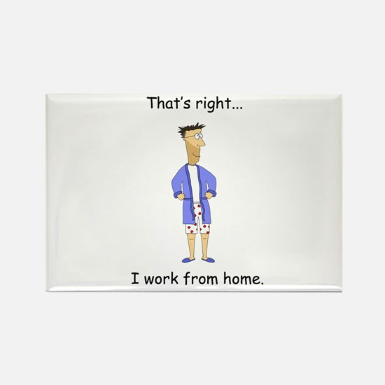 I Work From Home Rectangle Magnet