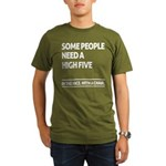 Some people need a high five T-Shirt
